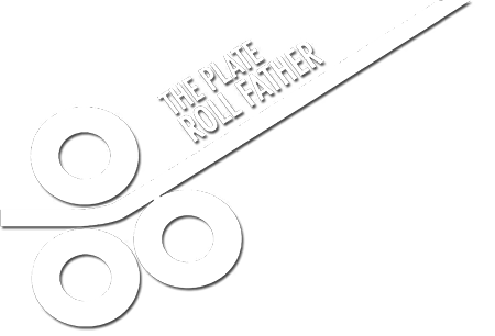 The Plate Roll Father